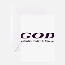 GOD (Yesterday, Today & Tomor Greeting Card