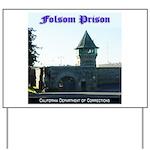 Folsom Prison Yard Sign