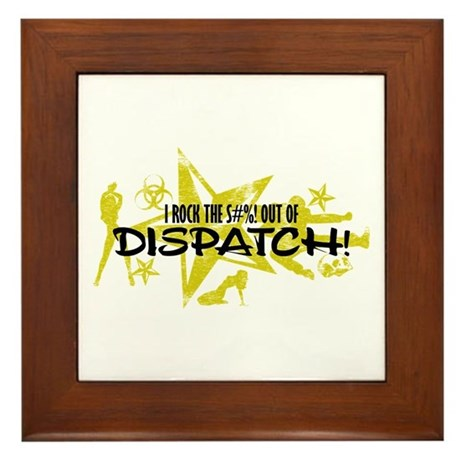I ROCK THE S#%! - DISPATCH Framed Tile