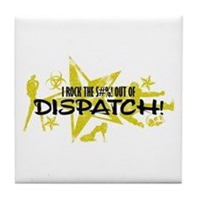 I ROCK THE S#%! - DISPATCH Tile Coaster