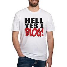 Hell Yes I Blog! Shirt