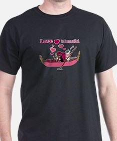 Love is Beautiful Black T-Shirt