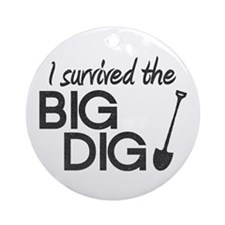 I Survived the Big Dig Ornament (Round)