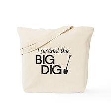 I Survived the Big Dig Tote Bag
