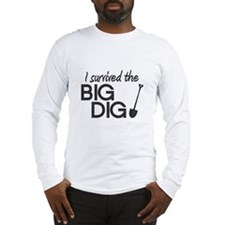 I Survived the Big Dig Long Sleeve T-Shirt