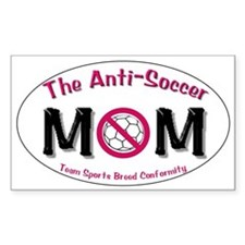 Anti-Soccer Moms Sticker (Rectangular)