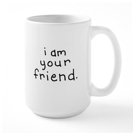 Coffee is your friend mug
