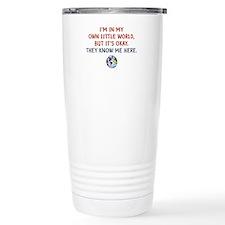 I'm In My Own Little World... Travel Mug