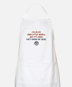 I'm In My Own Little World... Apron