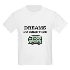Dreams Do Come True T-Shirt