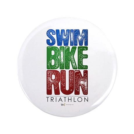 "Swim, Bike, Run - Triathlon 3.5"" Button"