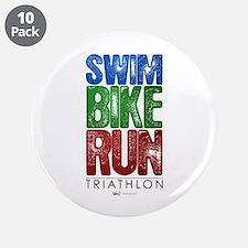 "Swim, Bike, Run - Triathlon 3.5"" Button (10 p"