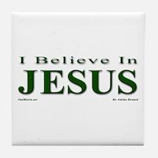 I Believe In Jesus Tile Coaster