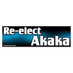 Re-elect Akaka to the Senate