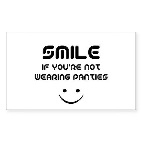 Smile If You're Not Wearing Panties Sticker (Recta
