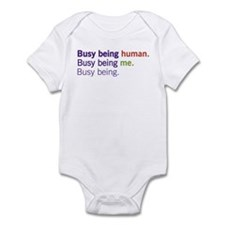 Busy Being... Infant Bodysuit