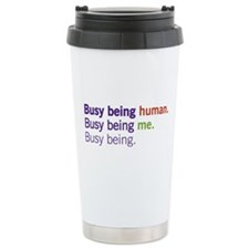 Busy Being... Travel Mug