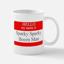 Sparky Sparky Boom Man Name Tag Mug