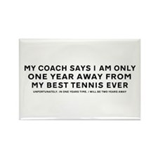 My Coach Says - Fridge Magnet
