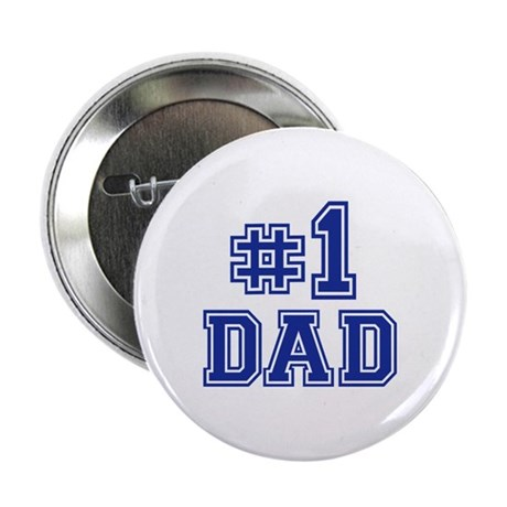 "No.1 Dad 2.25"" Button"