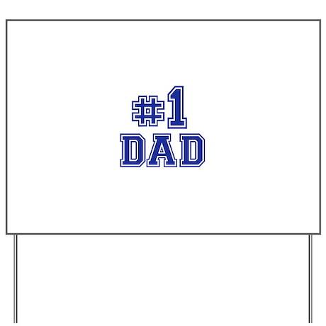 No.1 Dad Yard Sign