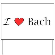 Funny Bach Yard Sign