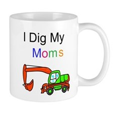 Dig my Lesbian Moms Mug