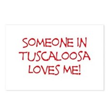 Someone In Tuscaloosa Loves Me! Postcards (Package
