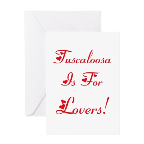 Tuscaloosa is for Lovers! Greeting Card