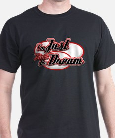 I'm Just Livin the Dream T-Shirt