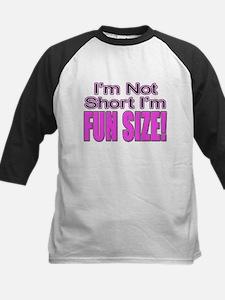 I'm Not Short I'm Fun Size! Tee