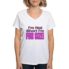 I'm Not Short I'm Fun Size! Shirt