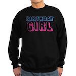 Birthday Girl Sweatshirt (dark)