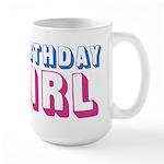 Birthday Girl Large Mug