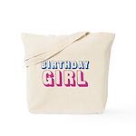 Birthday Girl Tote Bag