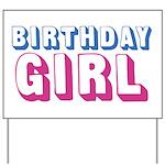 Birthday Girl Yard Sign