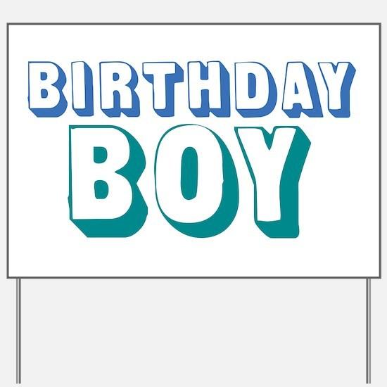 Birthday Boy Yard Sign