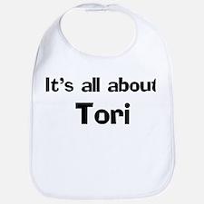 It's all about Tori Bib