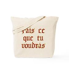 fais ce que tu voudras Tote Bag