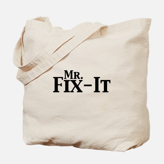 Mr. Fix-It Tote Bag