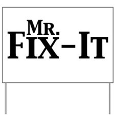 Mr. Fix-It Yard Sign