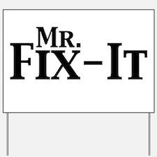 Mr. Fix-It Yard Sign