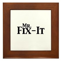 Mr. Fix-It Framed Tile