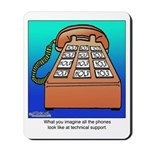 Phones at Technical Support Mousepad