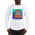 Phones at Technical Support Long Sleeve T-Shirt