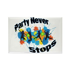 Party Never Stops Rectangle Magnet