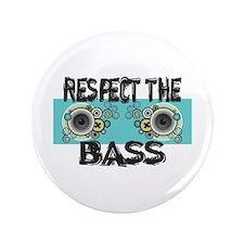 "Respect The Bass 3.5"" Button (100 pack)"