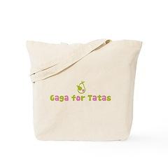 """""""Gaga for Tatas"""" Tote Bag"""