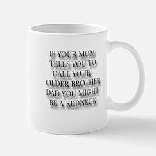 IF YOUR MOM TELLS YOU TO CALL Mug