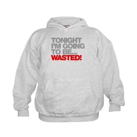 Tonight I'm Going To Be Wasted Kids Hoodie
